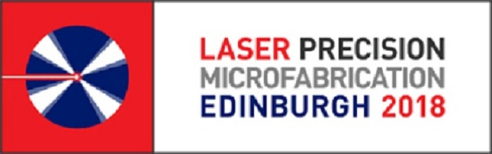 Laser precision microfabrication, Edinburgh 2018
